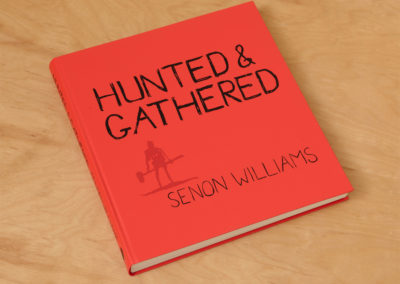 "Senon Williams ""Hunted & Gathered"""